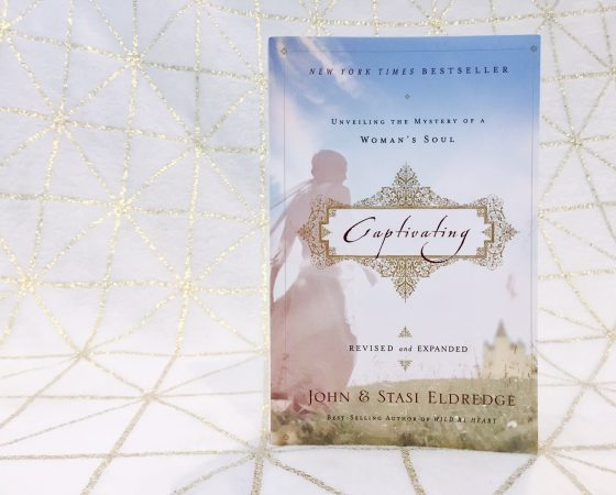 Captivating by John and Stasi Eldredge