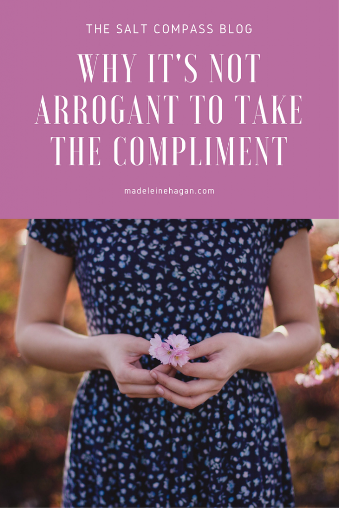 Why It's Not Arrogant To Take The Compliment