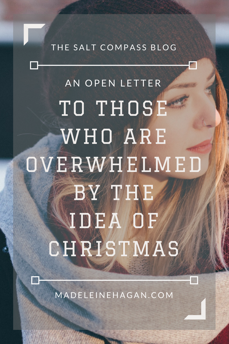 To Those Who Are Already Overwhelmed by the Idea of Christmas