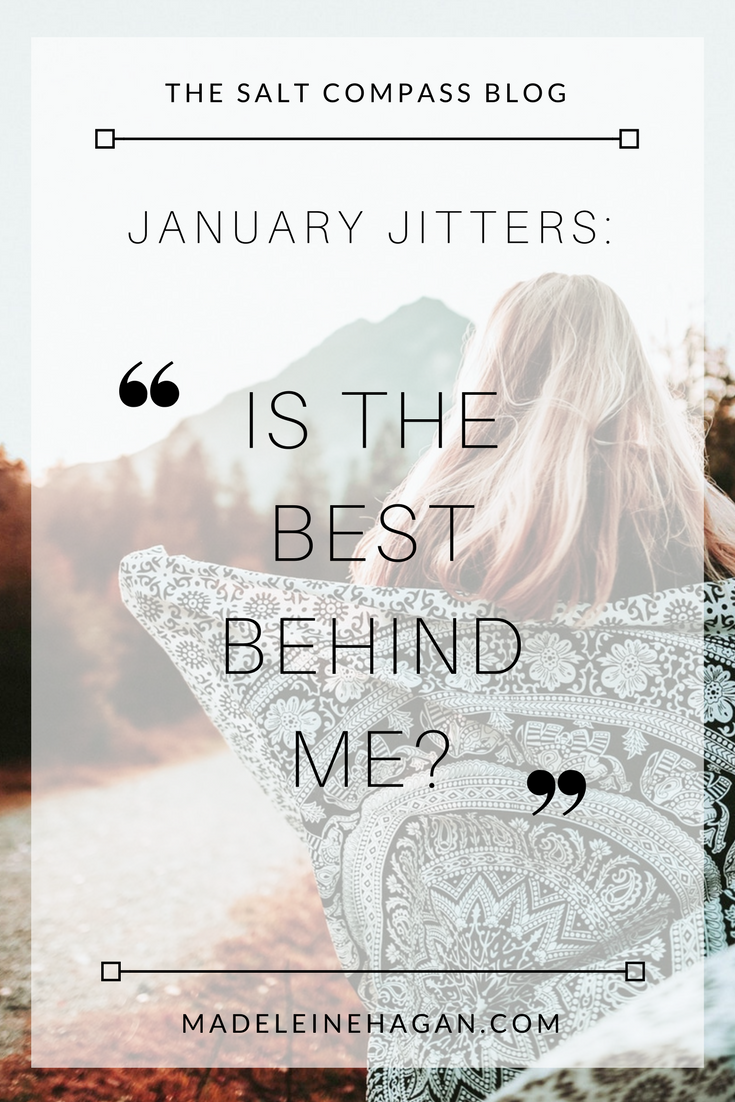 January Jitters: Is the Best Behind Me?
