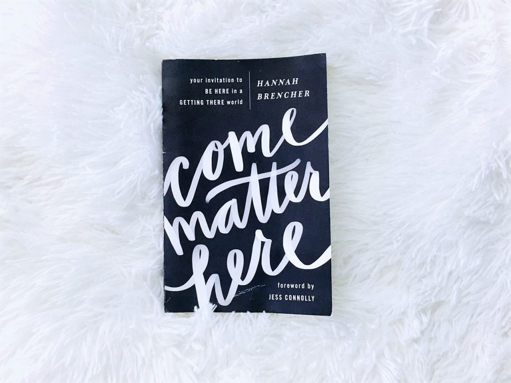 Come Matter Here by Hannah Brencher on The Salt Compass bookshelf.