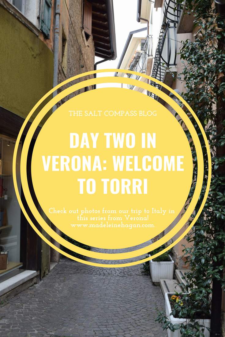 Day Two in Verona: Welcome to Torri