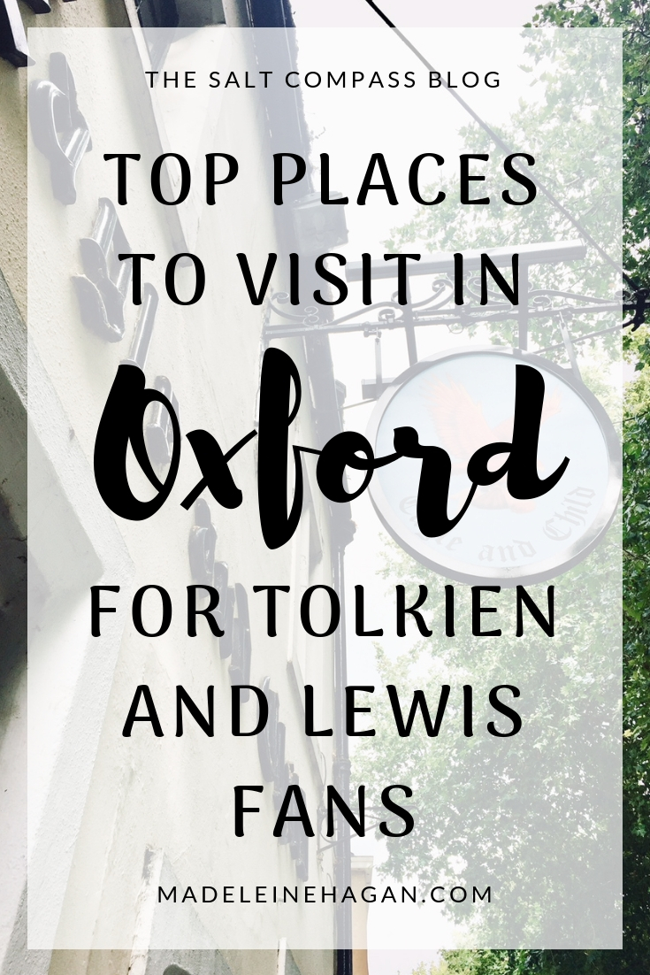 Top Places To Visit In Oxford For Tolkien and Lewis Fans