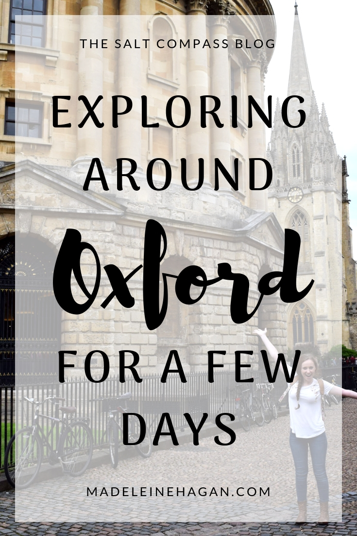Exploring Oxford for a Few Days