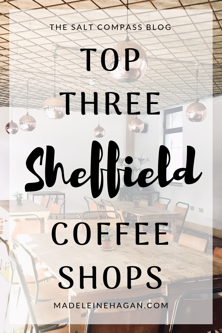 Top Three Sheffield Coffee Shops