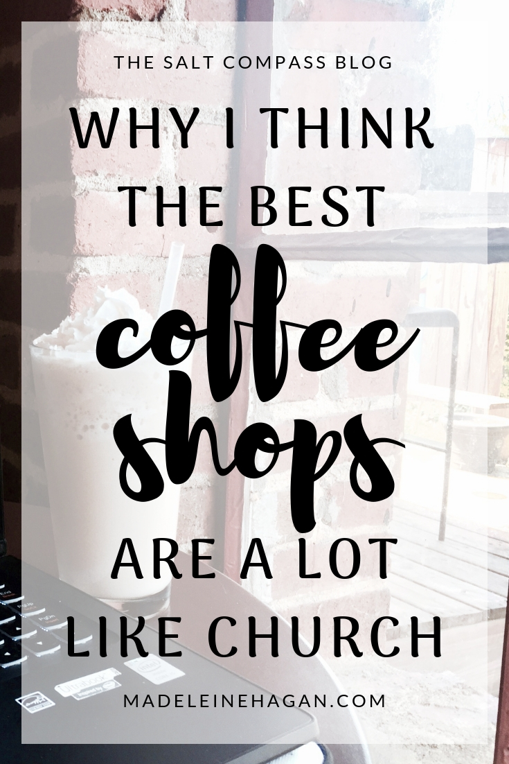 Why Are The Best Coffee Shops A Lot Like Church?