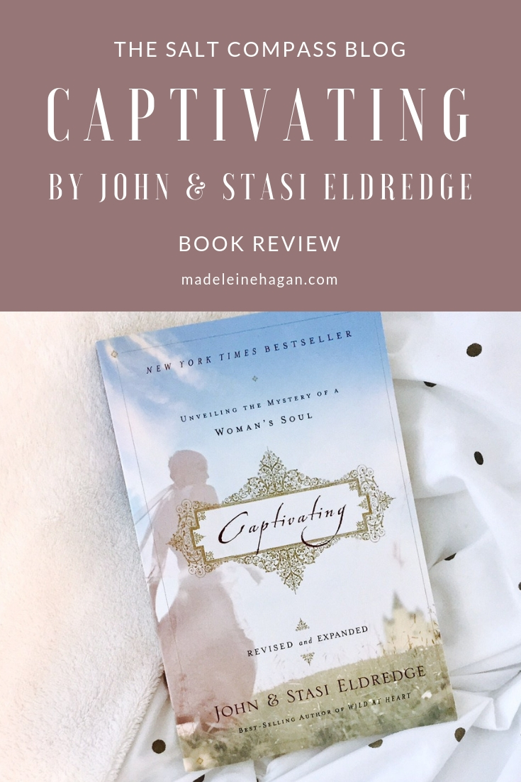 The Salt Compass Bookshelf: Captivating by John and Stasi Eldredge
