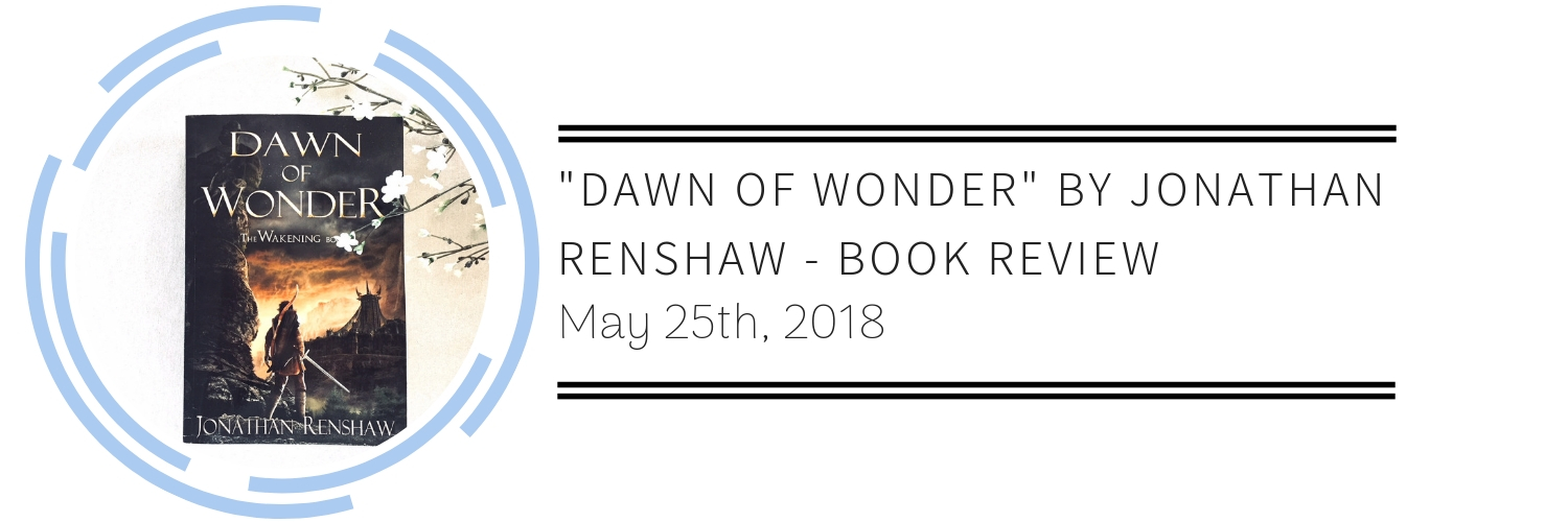 The Salt Compass Bookshelf: Dawn of Wonder by Jonathan Renshaw