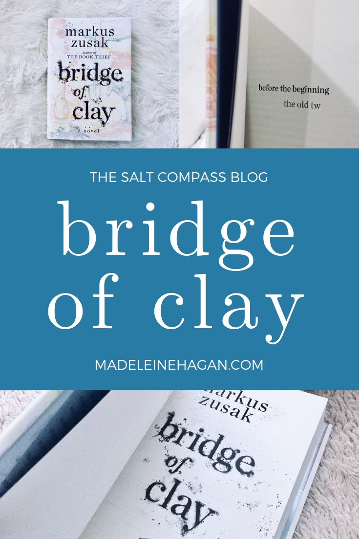Bridge of Clay by Markus Zusak: Review on The Salt Compass Bookshelf
