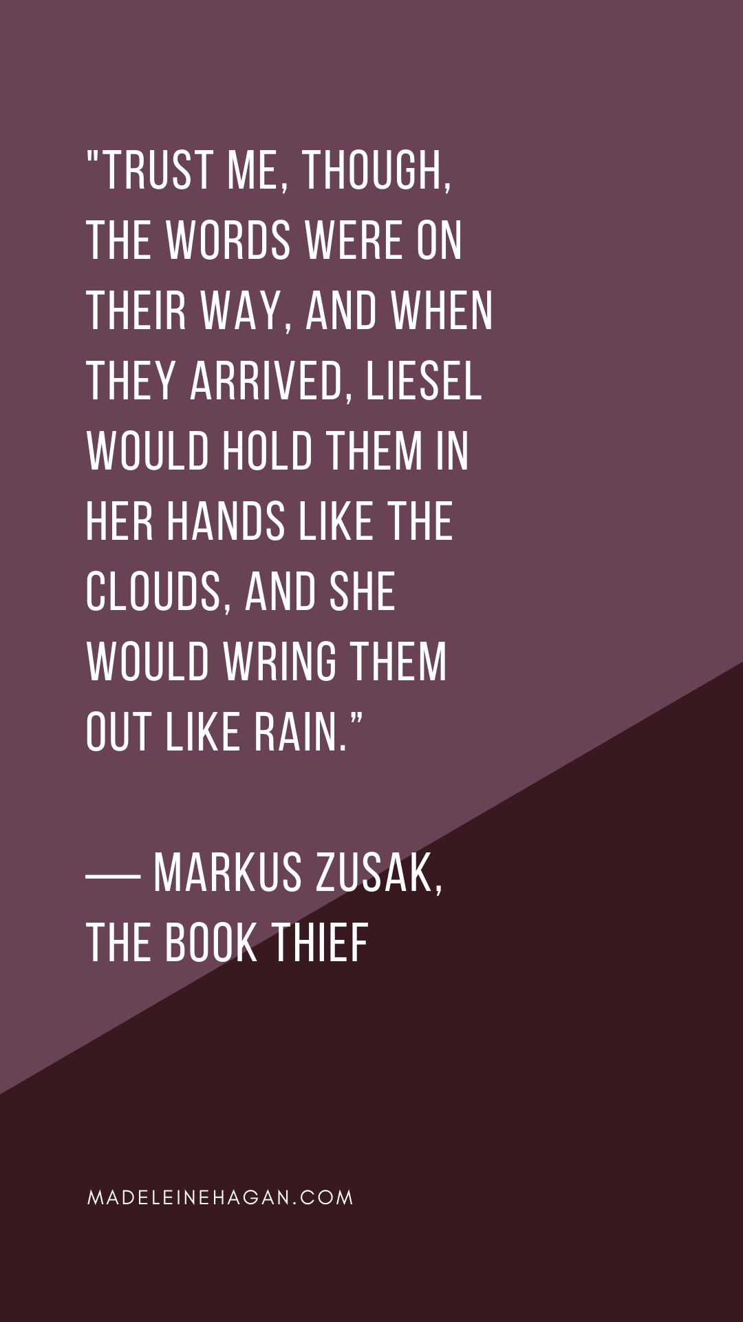 Markus Zusak: The Book Thief Quote, Wring Them Out Like Rain