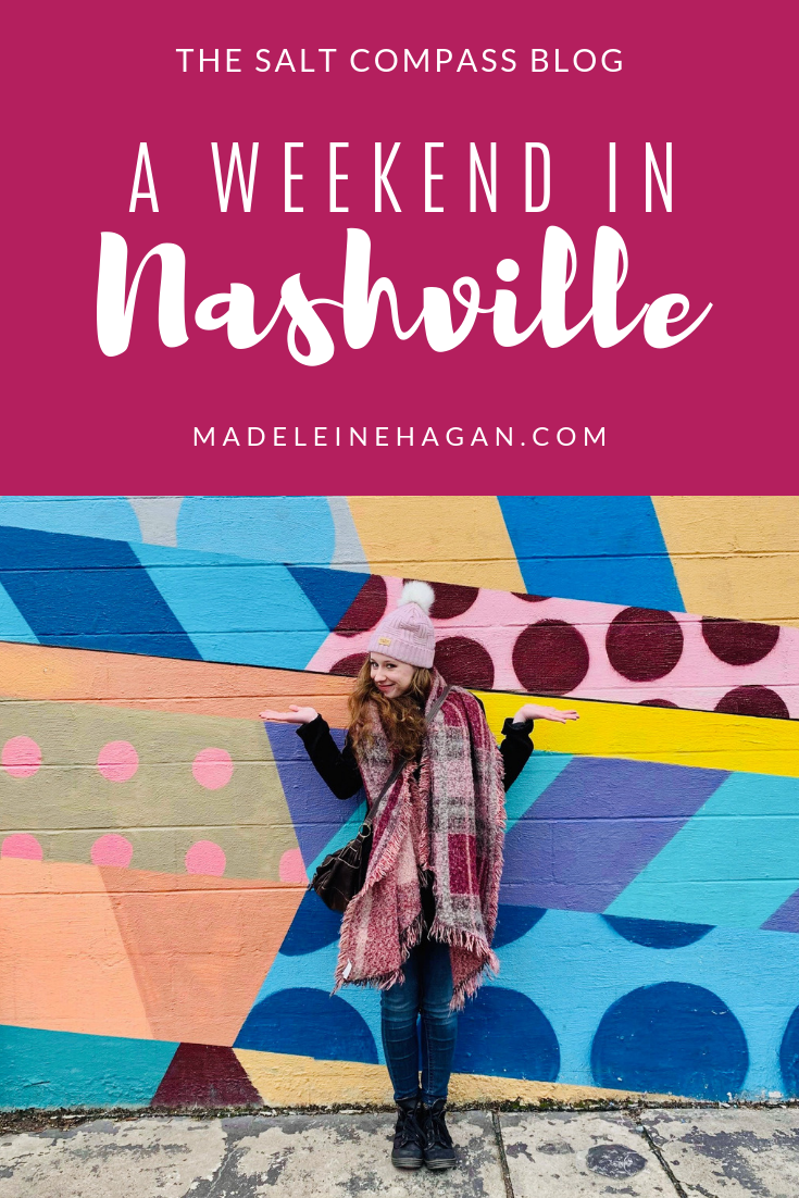 A Weekend in Nashville, Tennessee