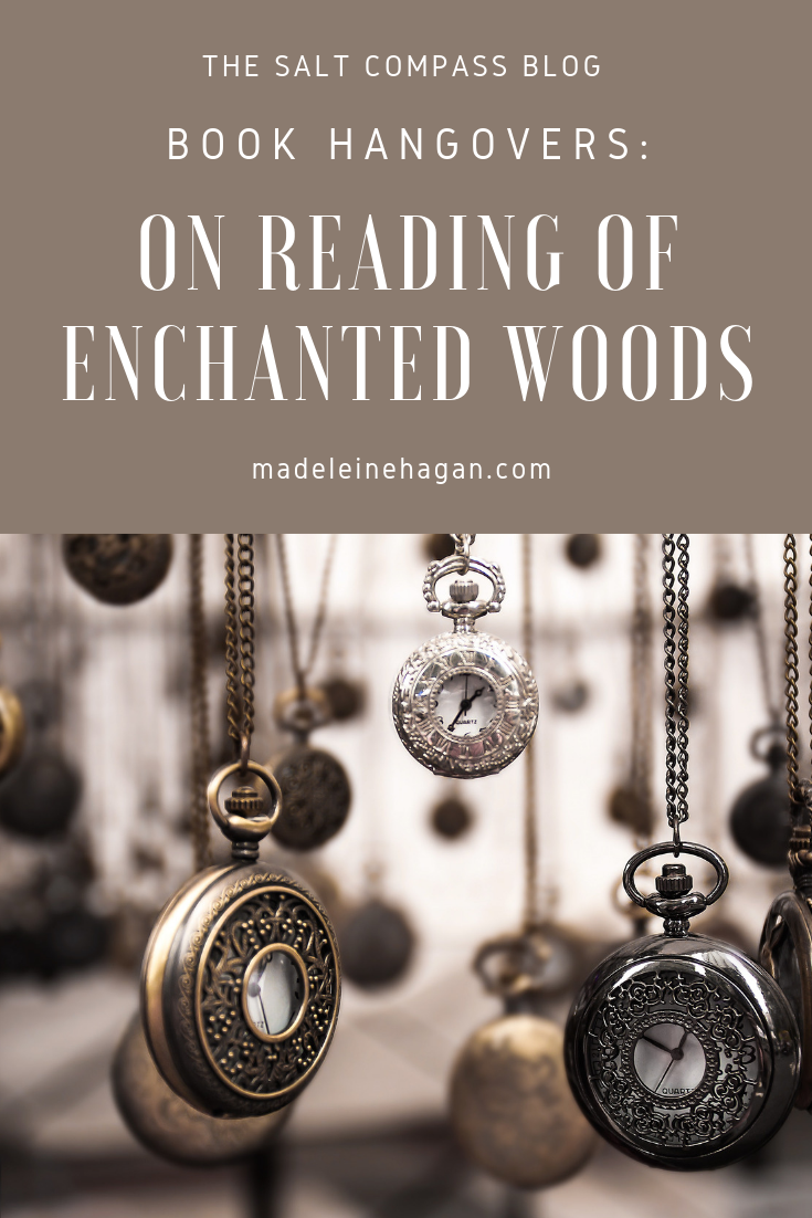 On Reading Of Enchanted Woods