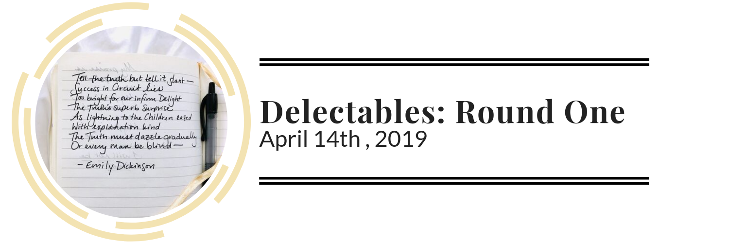 Delectables: Round One on The Salt Compass Blog