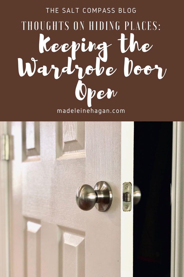 Keeping the Wardrobe Door Open: Thoughts On Hiding Places